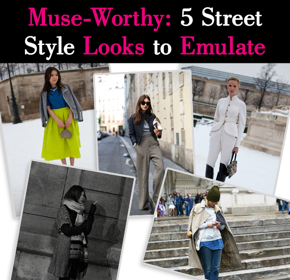 Muse-Worthy: 5 Street Style Looks to Emulate post image