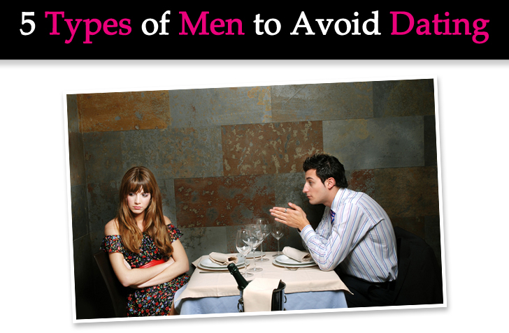 5 Types of Men to Avoid Dating post image