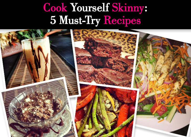 Cook Yourself Skinny: 5 Must-Try Recipes post image