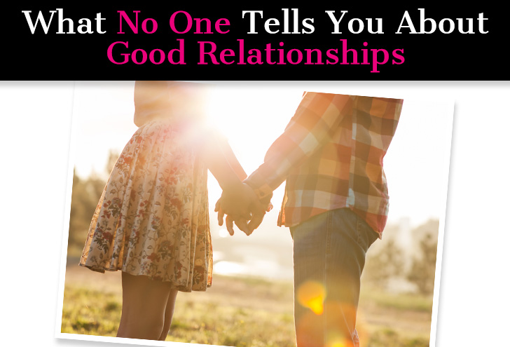 What No One Tells You About Good Relationships post image