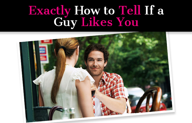Exactly How to Tell If a Guy Likes You – Here's 25 Ways To Know For Sure post image