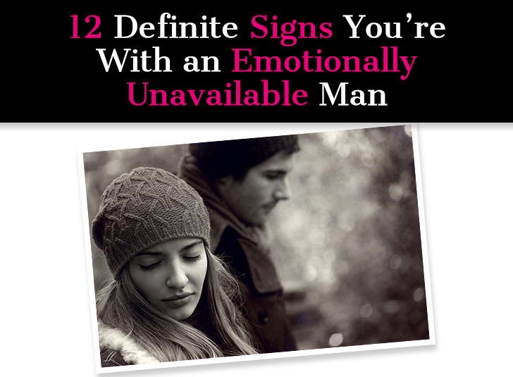 How to be with an emotionally unavailable man