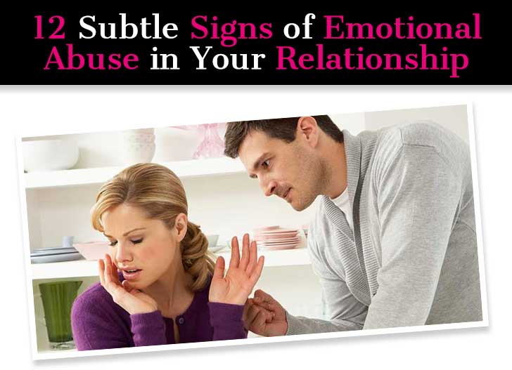 12 Subtle Signs of Emotional Abuse in Your Relationship post image